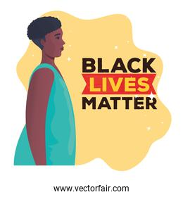 black lives matter, woman african in profile, stop racism concept