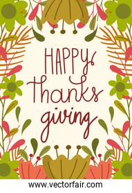 happy thanksgiving day, greeting hand lettering flowers leaf celebration