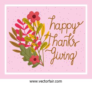 happy thanksgiving day, hand drawn phrase flowers foliage nature
