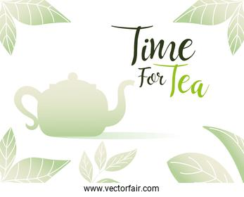 time for tea with pot in leaves frame vector design