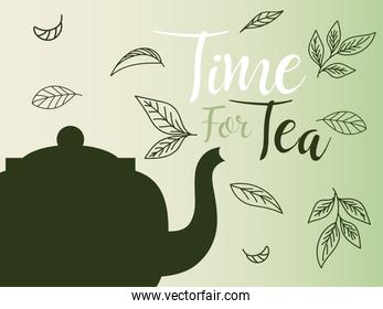 time for tea with pot and leaves vector design