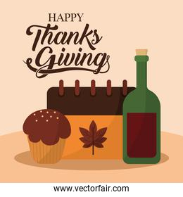 happy thanksgiving day with muffin calendar and wine vector design