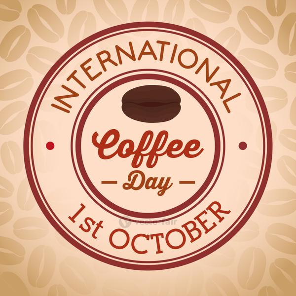 international coffee day poster, 1 october, in round frame