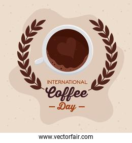 international coffee day poster, 1 october, with view aerial of cup coffee and crown of leaves