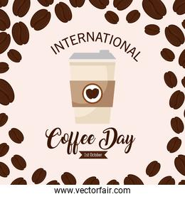 international coffee day poster, 1 october, with disposable and grains decoration