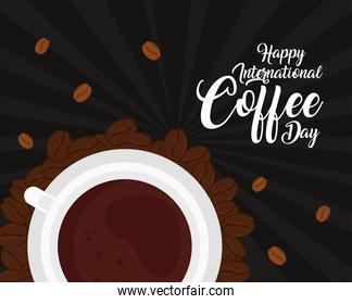 international coffee day poster, 1 october, with view aerial of cup coffee in black background