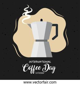 international coffee day poster, 1 october, with moka pot