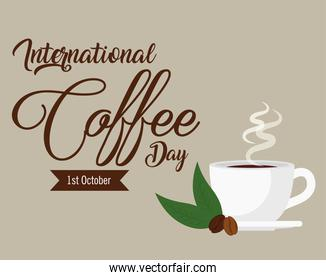 international coffee day poster, 1 october, with cup ceramic and grains