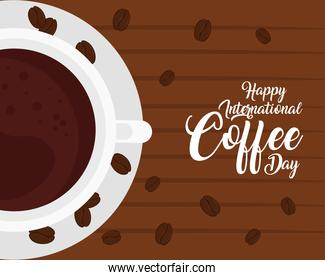 international coffee day poster, 1 october, with view aerial of cup coffee in wooden background
