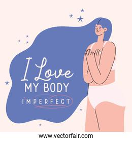 i love my body imperfect perfect plus size woman cartoon in underwear vector design