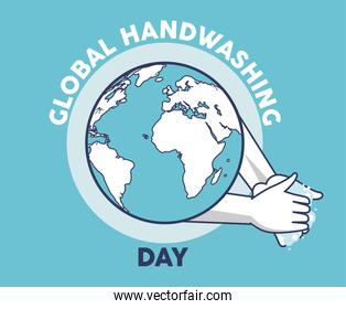 global handwashing day lettering with hands washing and earth planet