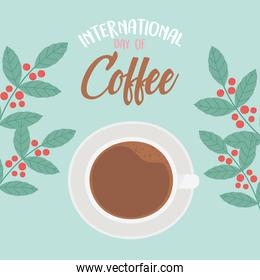 international day of coffee, top view cup branches and grains