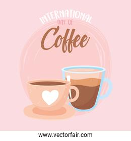 international day of coffee, ceramic and glass cups with beverage