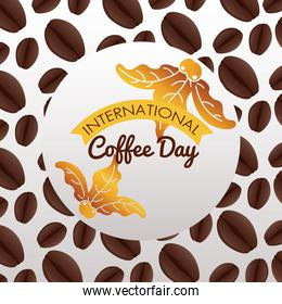 international coffee day celebration with beans pattern and circular frame
