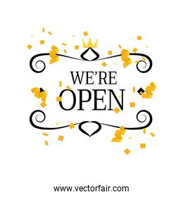 we are open with frame crown and confetti detailed style icon vector design