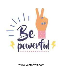 be powerful feminism lettering flat style icon