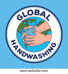 Global handswashing day and hands washing with world in seal stamp vector design