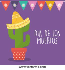 Mexican day of the dead cactus with hat and banner pennant vector design