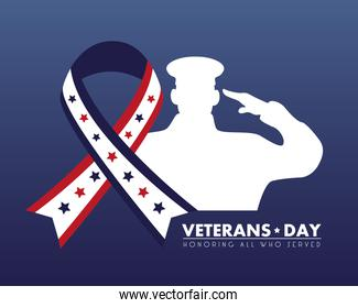 happy veterans day lettering with ribbon campaign and saluting soldier silhouette