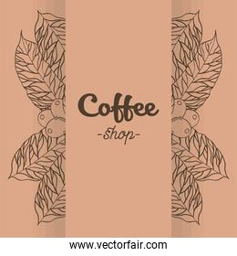 Coffee shop banner with leaves and beans vector design