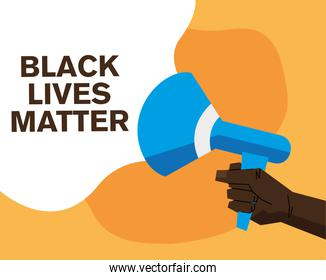 Black lives matter with megaphone vector design