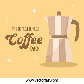 international coffee day with kettle vector design
