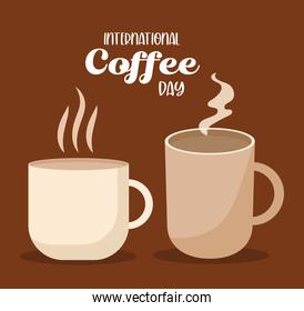 international coffee day with hot cup and mug vector design