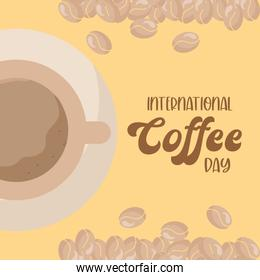 international coffee day with cup on plate and beans vector design