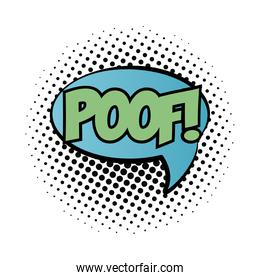 speech bubble with poof word pop art fill style