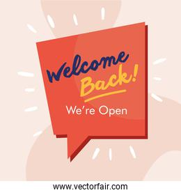 welcome back re opening lettering in speech bubble