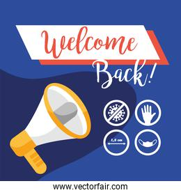 welcome back re opening poster with megaphone and prevention signals