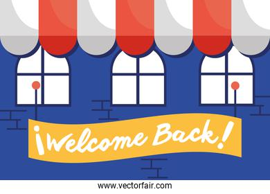 welcome back re opening lettering in placard in store facade
