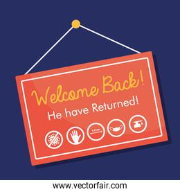 welcome back re opening banner hanging