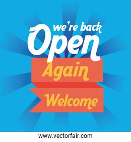 we are back re opening lettering in ribbon frame