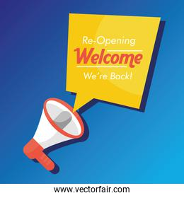welcome back re opening lettering in speech bubble and megaphone