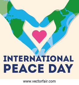 International Day of Peace lettering with hands world painted and heart