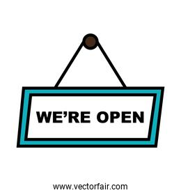 we are open banner line and fill style icon vector design