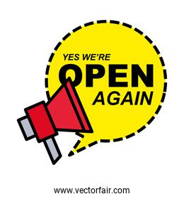we are open bubble with megaphone line and fill style icon vector design