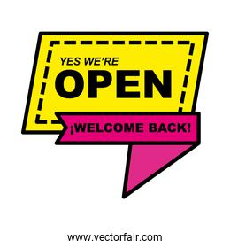 we are open welcome back ribbon line and fill style icon vector design