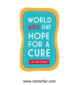 World aids day hope for a cure on blue banner vector design