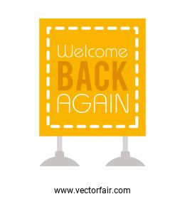 welcome back again sign icon, flat style