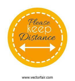 round sign with please keep distance lettering design, flat style