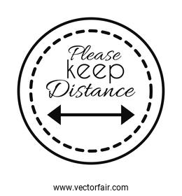 round sign with please keep distance lettering design, line style