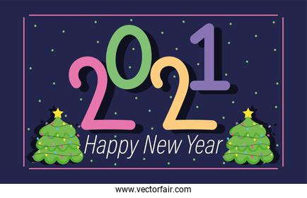 2021 happy new year, colored number and trees decoration card