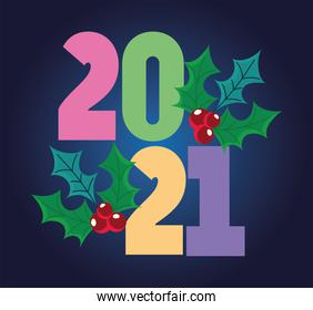 2021 happy new year, numbers on color with holly berry card