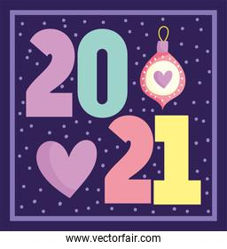 2021 happy new year, date numbers with ball and heart card