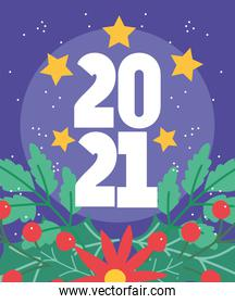 2021 happy new year, numbers with stars and flower foliage season