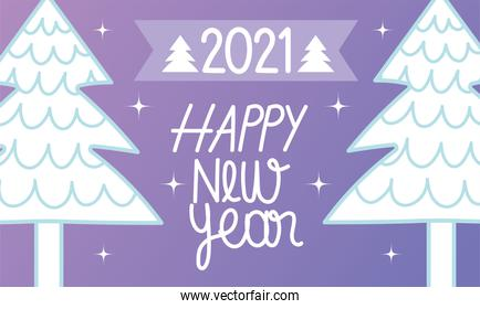 happy new year 2021, white trees decoration festive event card