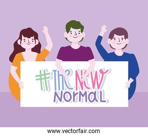 new normal lifestyle, happy people with placard new normal