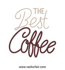 the best coffee lettering vector design